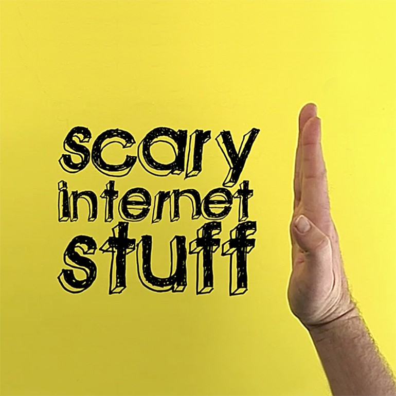 Stop Scary Internet Stuff